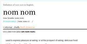 nom nom definition of nom nom in Oxford dictionary (British & World English) - _2014-02-20_20-09-57